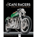 CAFE RACERS:  Vitesse, style and rock and roll