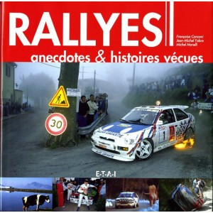 Rallyes: anecdotes et histoires vécues