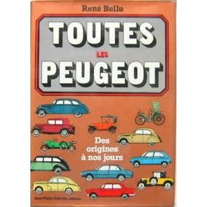 Toutes les Peugeot (par R. Bellu)