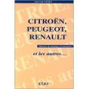 Citroën, Peugeot, Renault et les autres