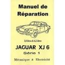 Manuel de réparation XJ 6 Série 1