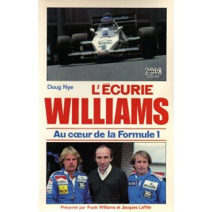 Williams: l écurie Williams, au coeur de la  F1