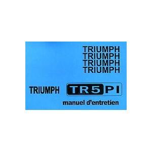 Notice d' entretien Triumph TR 5 Pi