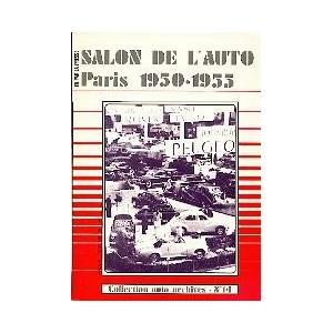 Salon de l Auto Paris 1950 - 1955