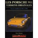 les Porsche 911 Versions Originales
