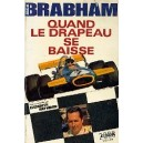 Brabham : quand le drapeau se baisse...