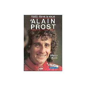 Prost: 1988, dans la roue de Prost