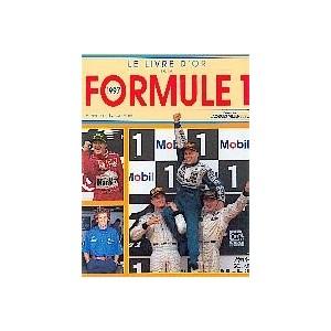 1997,Le livre d or de la formule 1