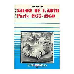 Salon de l Auto Paris 1955 - 1960