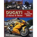 Ducati 2 Valve - V Twins The complete story