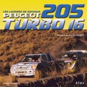 205 Turbo 16, les lauriers de Sochaux