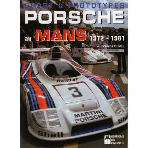 Porsche au Mans 1972 - 1981
