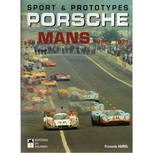 Porsche au Mans 1966 - 1971