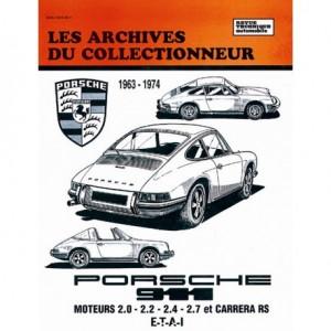 Revue Technique Porsche 911 de 1963 à 1974