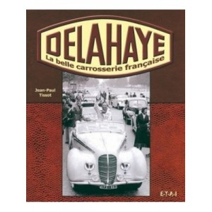 Delahaye La belle carrosserie Française