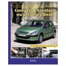 Connaitre et entretenir ma 307 (série 1) Diesel