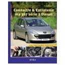 Connaitre et entretenir ma 307 (série 2) Diesel