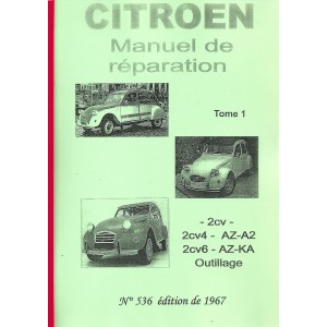 Manuel de réparation 2 CV jusqu' à 1970