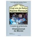 Vingt ans de Rallye Alpine-Renault 1957 - 1977