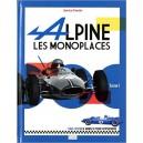 Alpine, les Monoplaces Tome 1 (1964 - 1970)