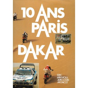 10 Ans de Paris - Dakar